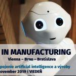 AI IN MANUFACTURING Vienna – Brno – Bratislava – Linz