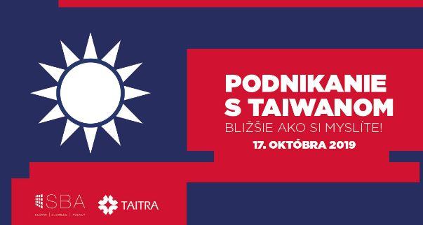 Podnikanie s Taiwanom: Bližšie ako si myslíte!
