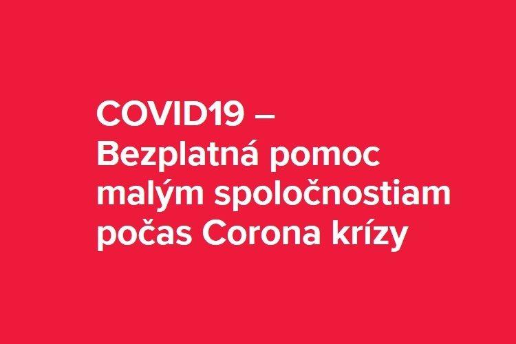 COVID19 – Bezplatná pomoc malým spoločnostiam počas Corona krízy